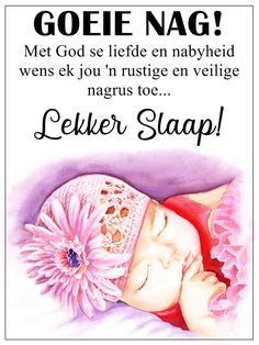 Good Night Blessings, Good Night Wishes, Afrikaanse Quotes, Goeie Nag, Quote Of The Day, Verses, Qoutes, Messages, Motivation