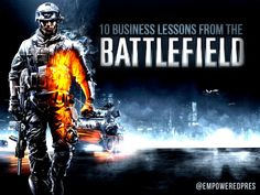 10-business-lessons-from-the-battlefield-ep by Empowered Presentations, Presentation Design Firm - Honolulu, HI via Slideshare