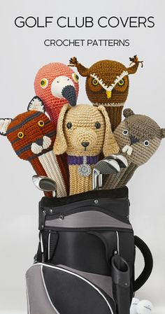 Amigurumi Golf Club Covers: A book of 25 Crochet Patterns for Animal Golf Club Covers by Linda Wright. Available at online bookstores.