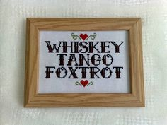 Whiskey Tango Foxtrot cross stitch #WTF