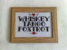 Whiskey Tango Foxtrot cross stitch #WTF