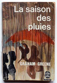 La saison des pluies, Graham Greene  ( A burnt-out case) Le Livre de Poche, Paris, 1964