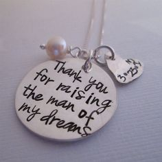Thank you for raising the man of my dreams by JLynnCreations, $55.00 - possible future gift