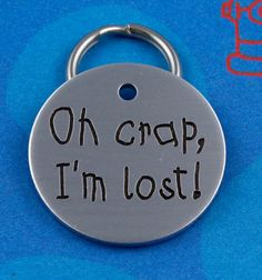 12.50  Cute Dog Tag   Customized  Oh Crap I'm Lost  Pet by critterbling