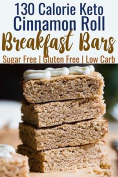 Sugar Free Keto Cinnamon Roll Breakfast Bars - These Low Carb Breakfast Bars are only 130 calories and tastes like a cinnamon roll in healthy, gluten free form! Great for kids and adults and perfect for busy mornings! Low Carb Protein Bars, Healthy Protein Snacks, Protein Bar Recipes, Keto Snacks, Protein Cake, High Protein, Protein Muffins, Protein Cookies, Healthy Breakfasts