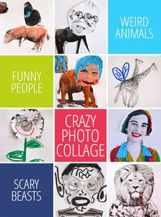 Crazy Photo Collages - create all kinds of crazy creations with this simple collage activity. Free printable to get you started!