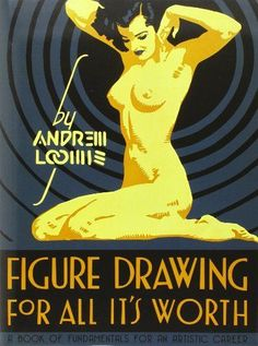 Figure Drawing for All It's Worth by Andrew Loomis,http://www.amazon.com/dp/0857680986/ref=cm_sw_r_pi_dp_s0bFtb0TW3ZWD653