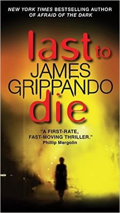 Last to Die by James Grippando.   In Now @ Canterbury Tales Bookshop / Book exchange / Cafe, Pattaya..