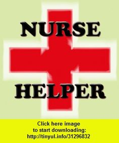 Nurse Helper, iphone, ipad, ipod touch, itouch, itunes, appstore, torrent, downloads, rapidshare, megaupload, fileserve