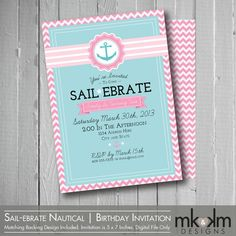Sail-ebrate Birthday : Nautical Birthday Invitation - Party Invite - Girl's Birthday- Anchor-Beach Party- Digital - 5 x 7