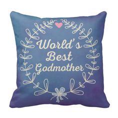 Worlds Best Godmother Wreath Keepsake Gift Throw Pillows #Godmother #gift