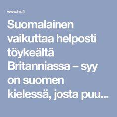 Suomalainen vaikuttaa helposti töykeältä Britanniassa – syy on suomen kielessä, josta puuttuu kaikkein tärkein sana