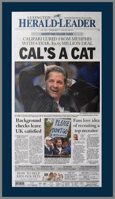 John Calipari, the new Kentucky Wildcats basketball coach. This was printed on Wednesday, April 1st 2009.