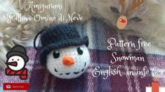 AMIGURUMI OMINO DI NEVE PALLINA DI NATALE! Pattern free snowman  english...