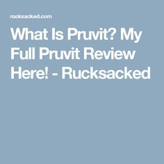 What Is Pruvit? My Full Pruvit Review Here! - Rucksacked