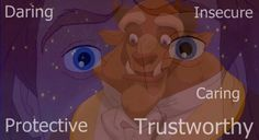 The Beast/Prince Adam's personality: Daring, Insecure, Caring, Protective, & Trustworthy