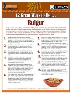 Bulgur wheat is one of the world's original fast foods. It consists of hulled wheat kernels (also called groats) from any of several wheat varieties (most commonly durum wheat).  Bulgur has ben precooked and dried so it only needs to be boiled for about 10 minutes to be ready to eat.  Oldways has created a great resource that offers 12 great ways to prepare bulgur!