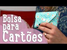 Bolsa para Cartões - Costura Comigo - YouTube