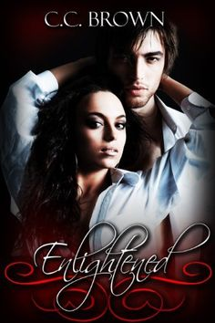 Enlightened (Red Flags) by C.C. Brown, http://www.amazon.com/dp/B00CCI6D2W/ref=cm_sw_r_pi_dp_MPkDrb0GBTXZD