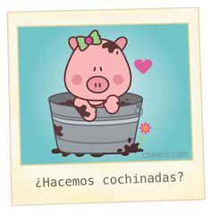 cochinadas Chikero