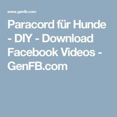 Paracord für Hunde - DIY - Download Facebook Videos - GenFB.com