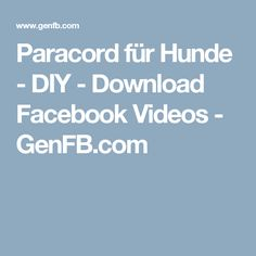 Paracord für Hunde - DIY - Download Facebook Videos - GenFB.com