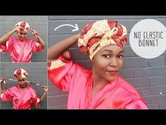 How to Sew No Elastic Hair Bonnet [Satin Lined] African Print DIY - YouTube African Hair Wrap, African Head Wraps, African Scarf, African Dress, African Hairstyles, Scarf Hairstyles, Satin Hair Wrap, Short Black Haircuts, Hair Wrap Scarf