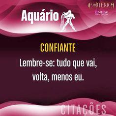 #pensamentos #frases #aquario #aquário #astrologia #signos