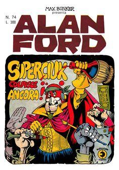 Alan Ford74 - agosto 1975 - Superciuk colpisce ancora  - Soggetto e SceneggiaturaMax Bunker - matiteMagnus - chinePaolo Piffarerio - Copertina Magnus