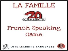 La Famille - French 20 questions game - No prep speaking activityThe game of 20 questions is a fun and effective way to practice forming French questions. This version of the game focuses on 52 nouns and verbs which are all abo. 20 Questions Game, Question Game, Everyday Activities, Class Activities, Speaking Games, Nouns And Verbs, French Resources, Vocabulary Building, Student Work