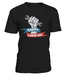 Happy Labor Day 1882 American Holiday T Shirt T Shirt | Teezily | Buy, Create & Sell T-shirts to turn your ideas into reality