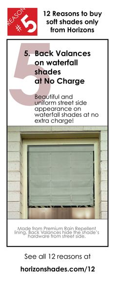 This is reason #5 of the 12 reason to buy your Soft Shades only from Horizons. See them all at Horizonshades.com/12