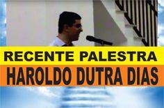 31/08/2016 Haroldo Dutra Dias - O Evangelho e o Alvorecer De Uma Nova Era…
