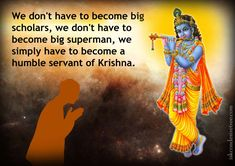 Pleasure in being the servant of the servant - For the Pleasure of Lord Krishna Radha Radha, Radha Krishna Love Quotes, Cute Krishna, Radha Krishna Images, Krishna Leela, Jai Shree Krishna, Radhe Krishna, Hinduism History, Geeta Quotes