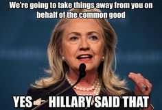 "Hillary Clinton Quote - The ""Common Good"""