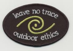 Leave No Trace Gear | Leave No Trace Patch from LNT website...maybe I can make a LNT program for our girls to earn a patch!
