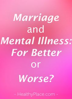 What happens when mental illness changes your spouse? Having a husband or wife with mental illness changes the marriage and bring challenges. This ultimately has an effect on your parenting abilities as well. Unhappy Marriage, Healthy Marriage, Marriage Relationship, Relationships Love, Marriage Advice, Healthy Relationships, Mental Health Stigma, Mental Health Awareness, Mental Illness