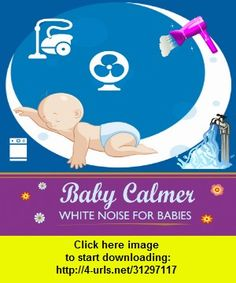 Baby Calmer - White Noise for Babies, iphone, ipad, ipod touch, itouch, itunes, appstore, torrent, downloads, rapidshare, megaupload, fileserve