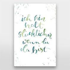 Ich bin halt glücklicher wenn du da bist | Handlettering von Gelbkariert - über artboxone.de
