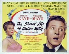 The Secret Life of Walter Mitty.  In my opinion, this was Danny Kaye's best film.
