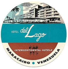 Hotel del Lago luggage label (from Art of the Luggage Label, via Momentitus)