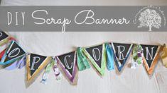 DIY Scrap Banner / Pennant