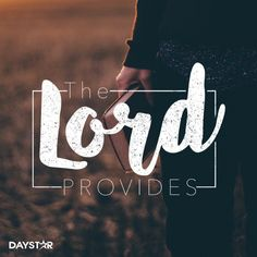 The lord provides. [Daystar.com]