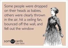 Lol- well this clearly happened to my ex.