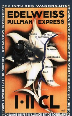 Edelweiss Pullman - Edelweiss Pullman Express I-II CL Vintage Travel Posters, Retro Posters, Train Drawing, Railroad Pictures, Vintage Boats, Train Service, Railway Posters, Bus Travel, Vintage Graphic Design