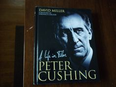 New Peter Cushing book--an updated version of The Peter Cushing Companion