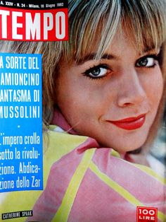 French movie actress, pop singer and TV celebrity, naturalized Italian, Catherine Spaak (16th June 1962).