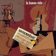 La_Buena_Vida-Soidemersol