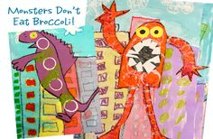 Monsters Don't Eat Broccoli book connected art project could be one long session or two (depends on the age of the students). Uses a variety of art supplies and skills