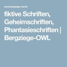 fiktive Schriften, Geheimschriften, Phantasieschriften | Bergziege-OWL